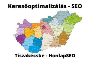 SEO Tiszakécske keresőoptimalizálás Tiszakécske