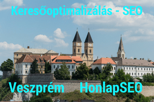 Keresőoptimalizálás Veszprém SEO Veszprém és környéke.
